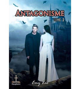 Antagonisme Tome 2