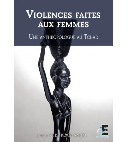 Violences faites aux femmes - Une anthropologue au Tchad