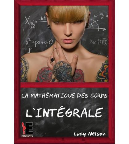 La Mathématique des Corps - l'Intégrale
