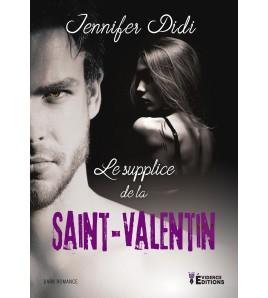 Le supplice de la Saint-Valentin (seconde édition)