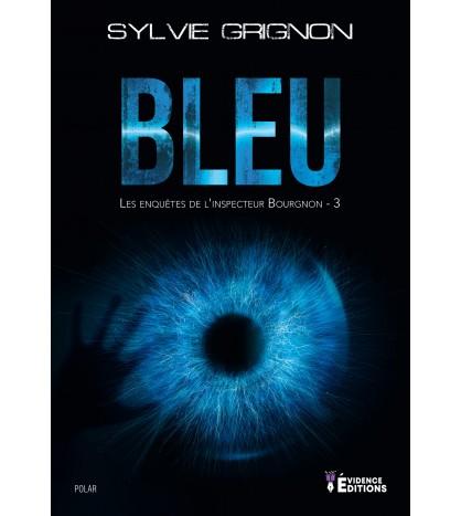 Bleu - Les enquêtes de l'inspecteur Bourgnon 3