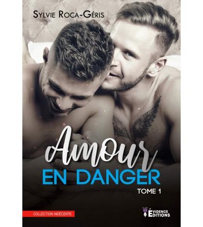 Amour en danger - Tome 1