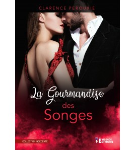 La gourmandise des songes (seconde édition)