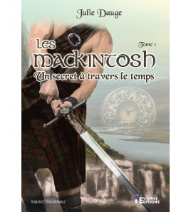 Les MacKintosh Tome 1 - un secret à travers le temps