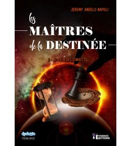 Les maîtres de la destinée Tome 5 -Au-delà des songes