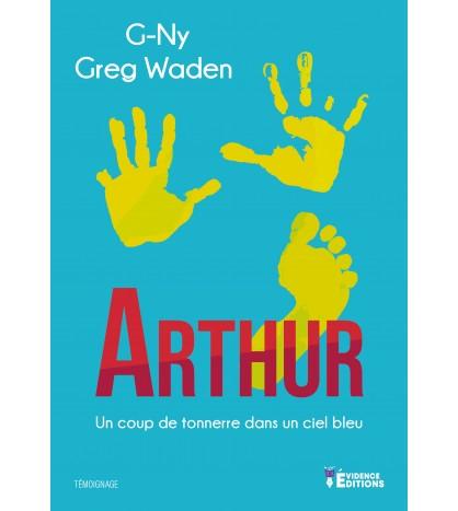 Arthur - Un coup de tonnerre dans un ciel bleu - G-Ny et Greg Waden