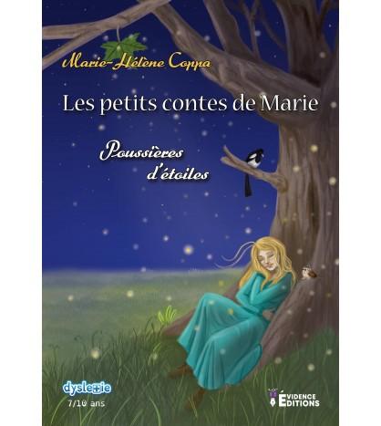 les petits contes de Marie, Poussières d'étoiles