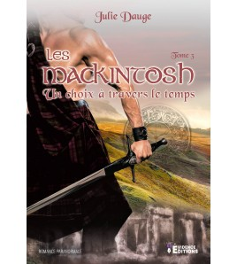 Les MacKintosh Tome 3 - Un choix à travers le temps