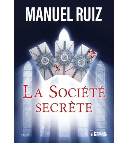 La Société Secrète - Manuel Ruiz