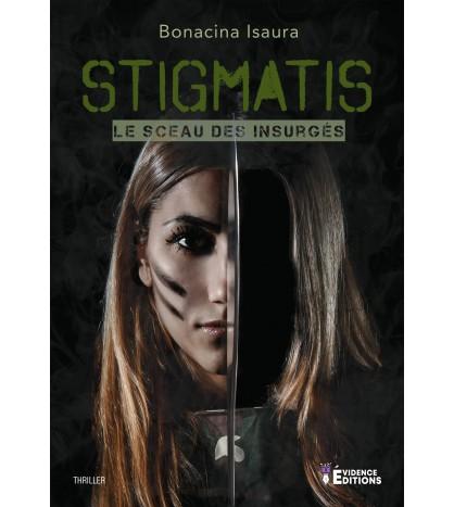 Stigmatis - le Sceau des Insurgés