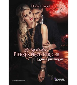 Le cycle des pierres protectrices Tome 2 : Grenat - La pierre de sang