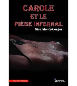 Carole et le piège infernal Tome 3