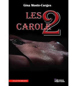 Les deux Carole Tome 1