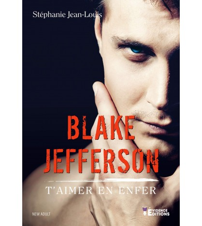 Blake Jefferson - T'aimer en enfer
