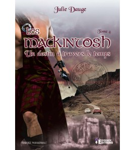 Les MacKintosh Tome 4 - Un destin à travers le temps