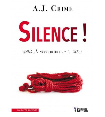 Silence !  À vos ordres Tome 1
