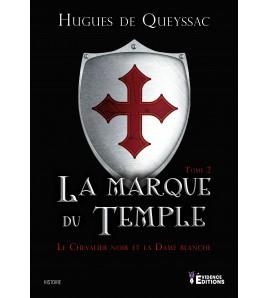 Le Chevalier noir et la Dame blanche 2 - La marque du Temple