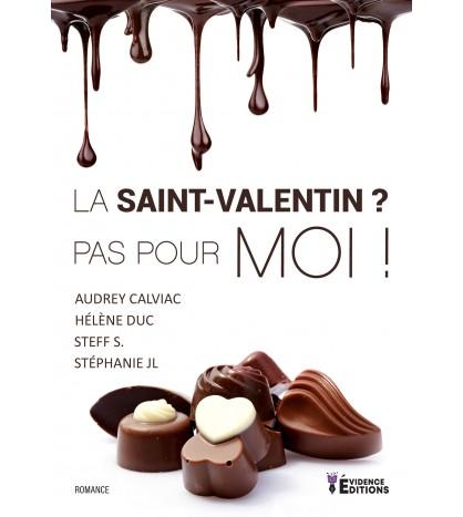 La Saint-Valentin ? Pas pour moi !