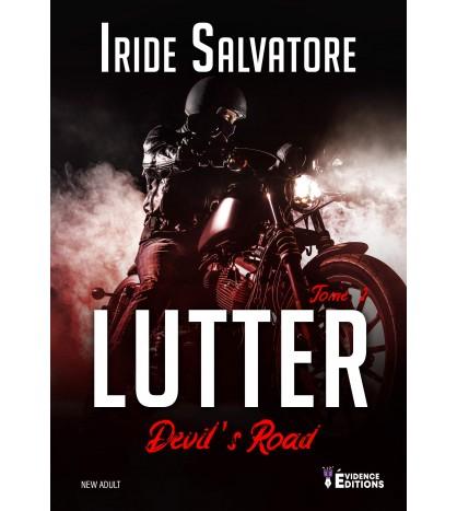 Devil's Road Tome 2 - Lutter