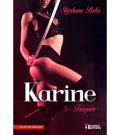 Karine Tome 3 -Traquée