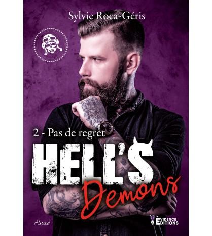 Hell's Demons tome 2 - Pas de regret