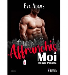 Box Affranchis-moi (Trilogie Panama Tome 1)