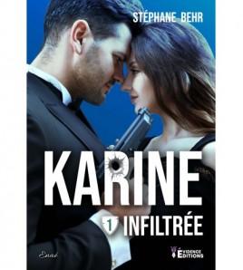 Box Karine Tome 1 - Infiltrée