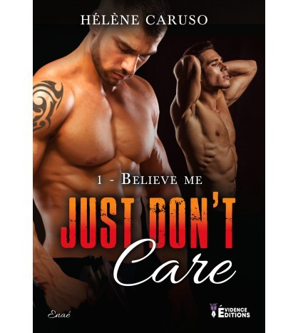 Box Just don't care Tome 1 - Believe Me