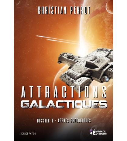 Agents photoniques Dossier 1 Attractions Galactiques