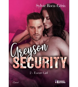 Greyson security Tome 2 - Escort girl