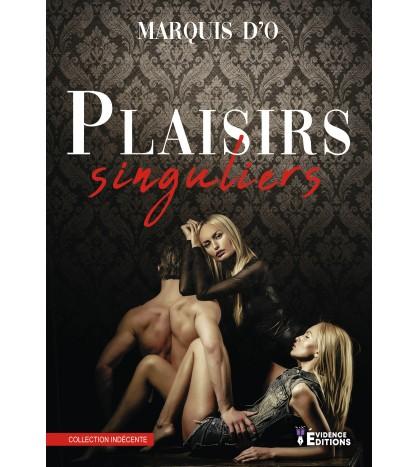 Plaisirs singuliers