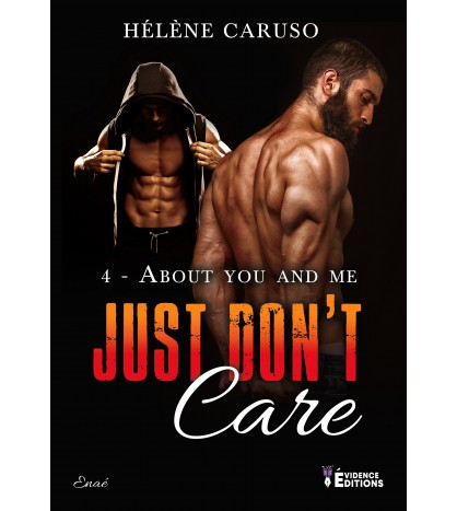 Just don't care Tome 4 - About you and me