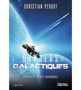 Agents Photoniques 2 - Dangers Galactiques