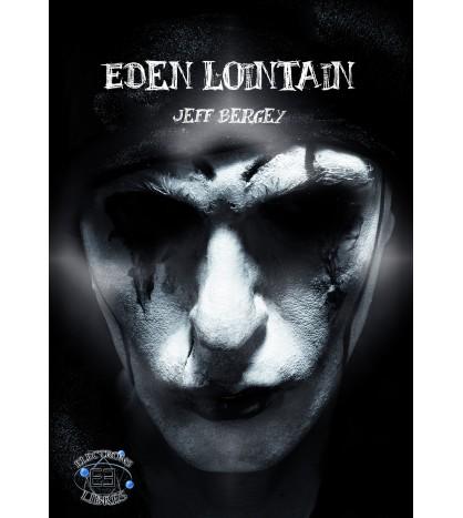 Eden Lointain Tome 1